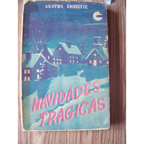 Navidades Trágicas-l.antiguo 1945-agatha Christie-caribe-op4