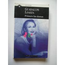 Primero Las Damas - Guadalupe Loaeza - 1997 - Vbf