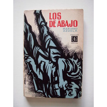 Los De Abajo - Mariano Azuela - Edición 1968 - Maa