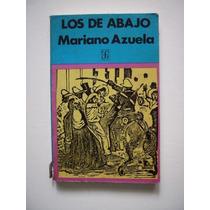 Los De Abajo - Mariano Azuela - 1977