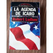 La Agenda De Ícaro-655 Pág-aut-robert Ludlum-edi-planeta-mn4