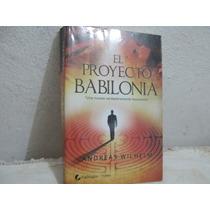 El Proyecto Babilonia, De Andreas Wilhelm