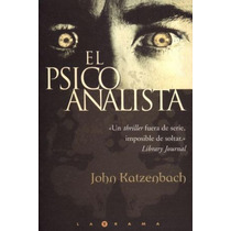 El Psicoanalista - John Katzenbach - Ediciones B