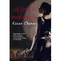 La Hija De La Medianoche Karen Chance