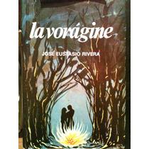 La Voragine, Jose Eutacio Rivera