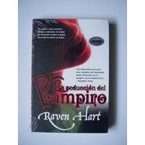La Seducción Del Vampiro - Raven Hart - Nuevo Y Sellado