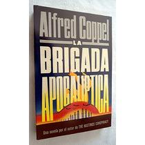 La Brigada Apocalíptica. Alfred Coppel. Mn4