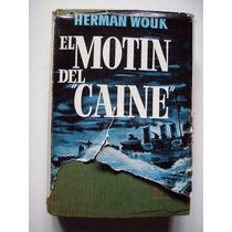 El Motin Del Caine - Herman Wouk - 1967 - Maa