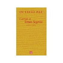 Libro Cartas A Tomas Segovia 1957 1958