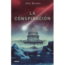 Libro La Conspiracion Dan Brown - Envio Gratis