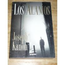Los Alamos Libro Novela Joseph Kanon