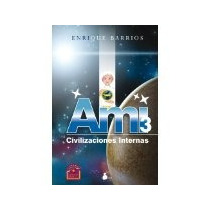 Libro Ami 3 Civilizaciones Internas *cj