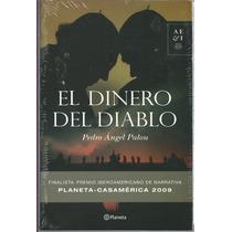 El Dinero Del Diablo De Pedro Angel Palou