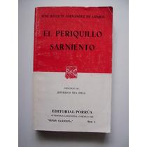 El Periquillo Sarniento - Fernández De Lizardi - 2000