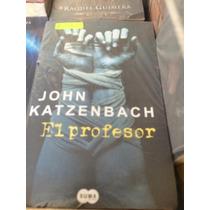 Libro El Profesor De John Katzenbach