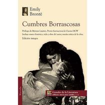 Cumbres Borrascosas De: Emily Bronte