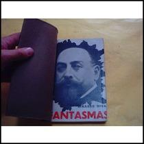 Linares Rivas, Manuel. Fantasmas. 1915.¡