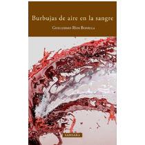 Libro De Cuentos Burbujas De Aire En La Sangre