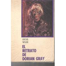 El Retrato De Dorian Gray. Osacr Wilde Ed Diana Version Full