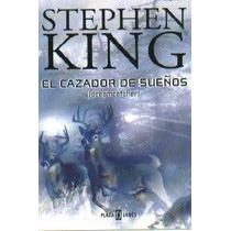 El Cazador De Sueños De Stephen King