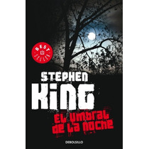 Umbral De La Noche... Stephen King Debolsillo
