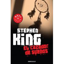 Cazador De Sueños ... Stephen King Debolsillo