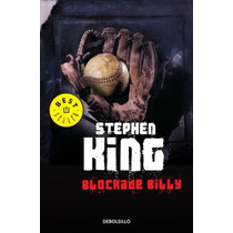 Blockade Billy (en Español) ... Stephen King Debolsillo