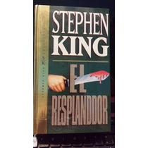El Resplandor, Stephen King, Nuevo Original, Cerrado E Impor