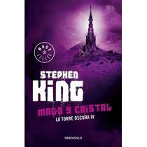 Torre Oscura 4: Mago Y Cristal... Bolsillo Mx Stephen King