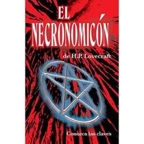 El Necronomicón De H.p. Lovecraft