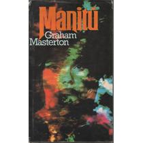 Manitú Graham Masterton 1a Edic Pasta Dura Version Completa