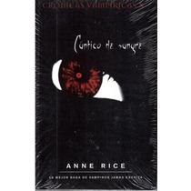 Cántico De Sangre Anne Rice