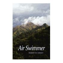 Air Swimmer, Robert W Kimsey