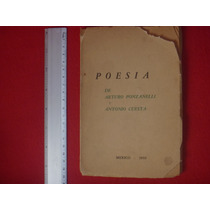 Arturo Ponzanelli Y Antonio Cuesta, Poesía, México, 1959, 76