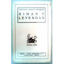 Rimas Y Leyendas. Ed. 1940 Gustavo Adolfo Bécquer