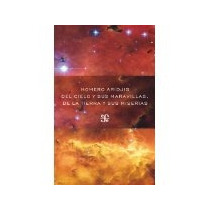 Libro Del Cielo Y Sus Maravillas De La Tierra Y Sus Mise *cj