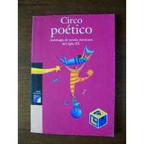 Circo Poético-antología Siglo Xx-edit-l.del Rincón-op4