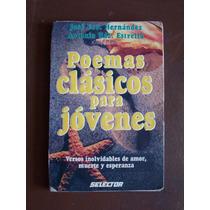 Poemas Clásicos Para Jóvenes-aut-jose Fco.hdez-selector-op4