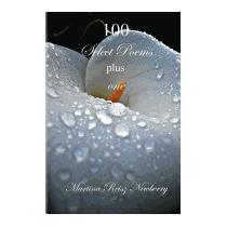100 Select Poems Plus One, Martina Reisz Newberry