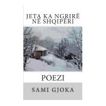 Jeta Ka Ngrire Ne Shqiperi, Sami Gjoka