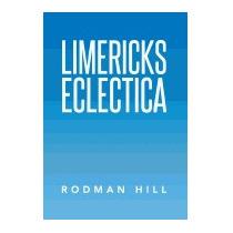 Limericks Eclectica, Rodman Hill