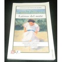 Libro Latinos Del Norte Antologia De Poesia De Quebec Pm0