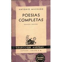 Machado, Antonio. Poesías Completas. 1956.