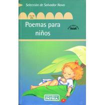 Poemas Para Niños - Salvador Novo / Patria