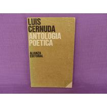 Luis Cernuda, Antología Poética, Alianza Editorial, España.