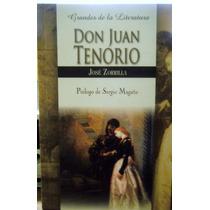 Don Juan Tenorio Autor : Jose Zorrilla
