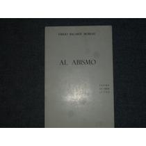 Al Abismo Drama En Tres Actos Emilio Bacardi 1972 Excelente!