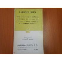 Casa De Muñecas, Pato Silvestre, Espectros - Enrique Ibsen