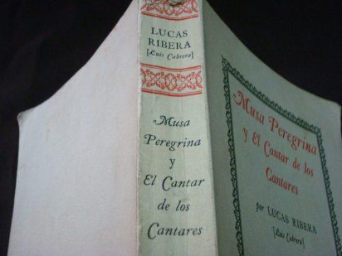 Lucas Ribera, Musa Peregrina Y El Cantar De Los Cantares,