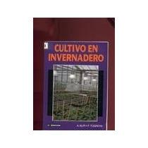 Cultivo En Invernadero Hidroponia - Libro
